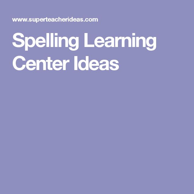 Spelling Learning Center Ideas