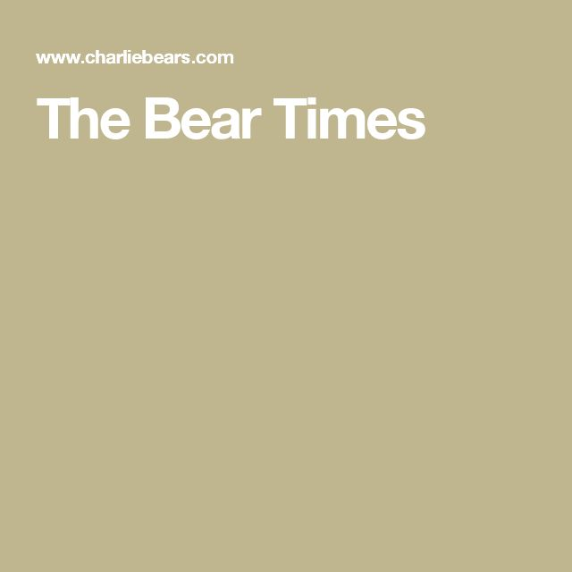 The Bear Times