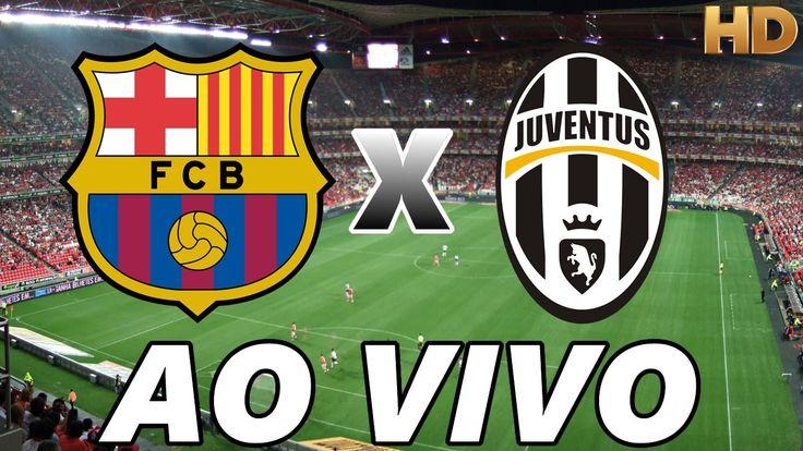 Assistir Barcelona x Juventus Ao Vivo Online Grátis - Link do Jogo: http://www.aovivotv.net/assistir-jogo-barcelona-ao-vivo/  I N S C R E V A - S E : https://goo.gl/pPjS1J
