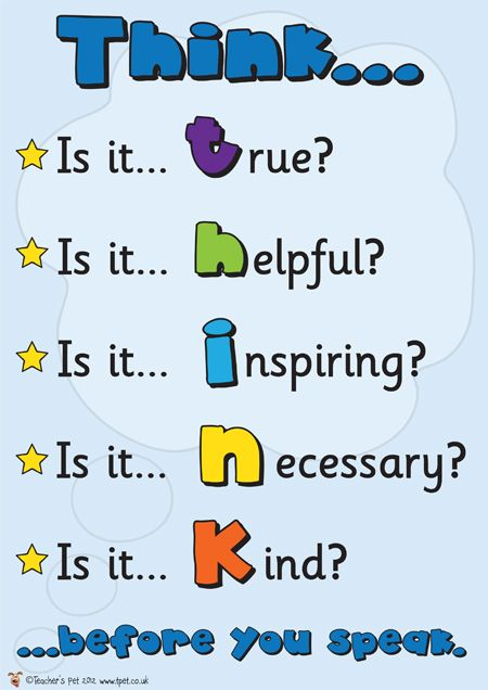 Teacher's Pet Displays » T.H.I.N.K Poster » FREE downloadable EYFS, KS1, KS2 classroom display and teaching aid resources » A Sparklebox alternative