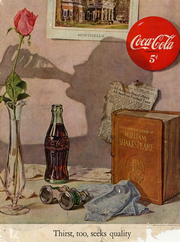Thirst, too, seeks quality - Coca-Cola ad - Shakespeare - Monticello