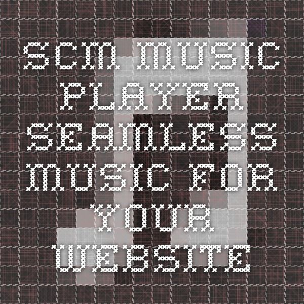 SCM Music Player - seamless music for your website