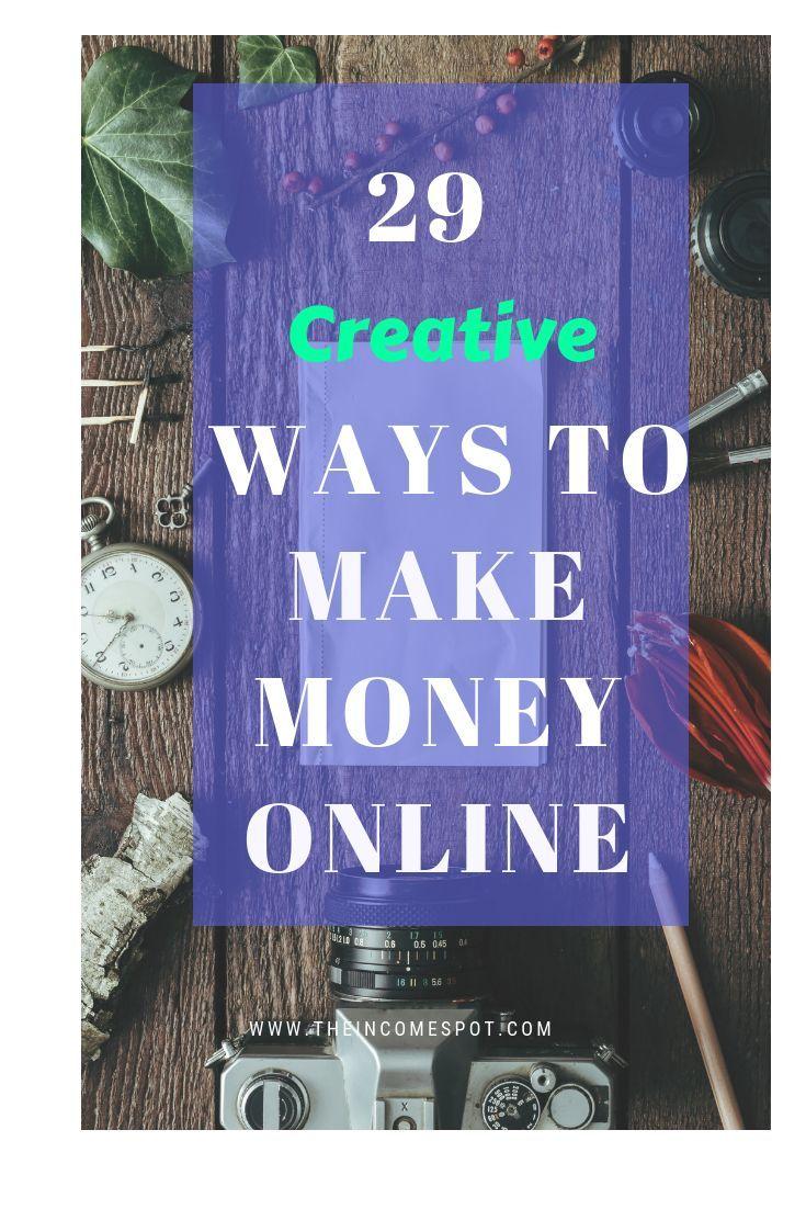 28 Creative Ways to Make Money Online. – Make Money Ideas