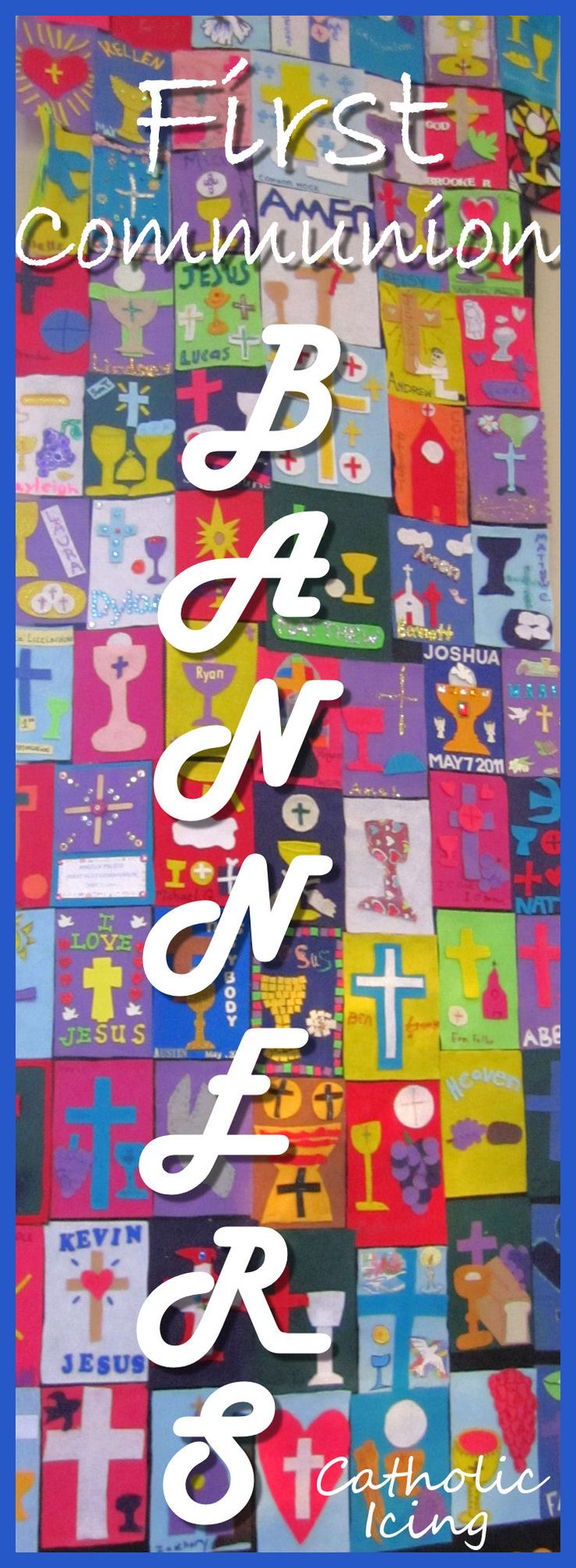 Over 90 examples of First Communion Banners!