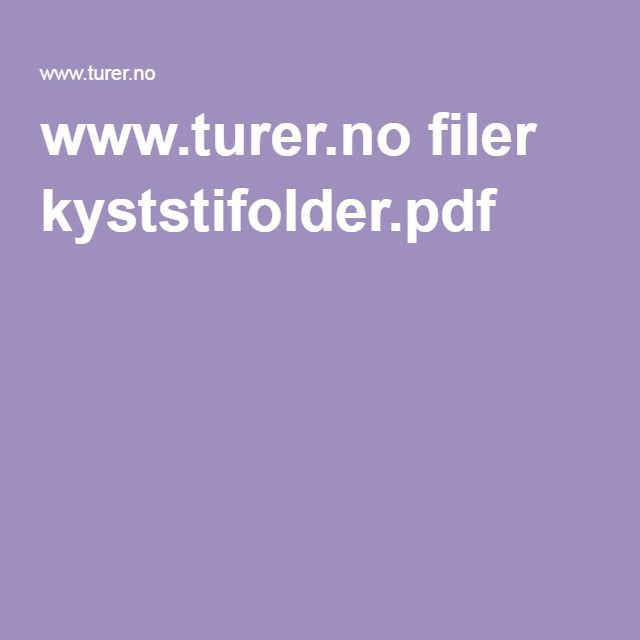 www.turer.no filer kyststifolder.pdf
