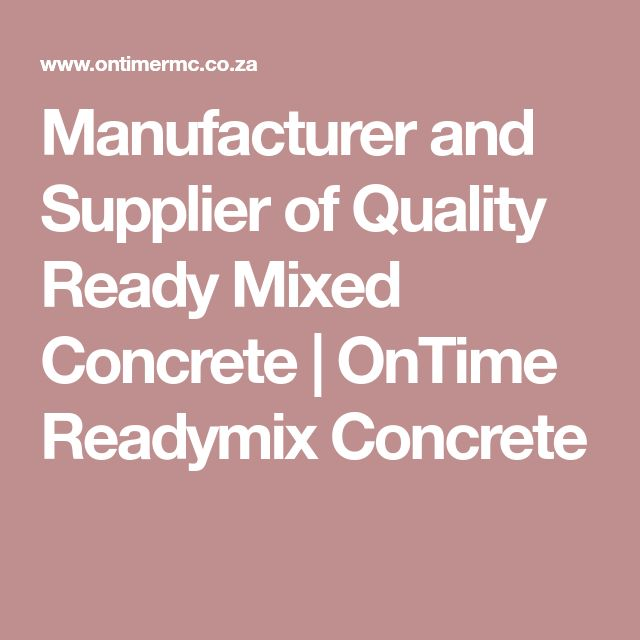Manufacturer and Supplier of Quality Ready Mixed Concrete | OnTime Readymix Concrete