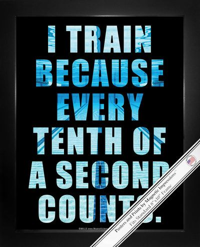 """Swimming Tenth of a Second Quote Poster Print is a great motivational gift for swimmers. A vibrant underwater photo shows the saying, """"I train because every tenth of a second counts."""" This inspiration"""