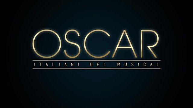 Riflettori su...di Silvia Arosio: Oscar Italiani del Musical 2015: tutti i vincitori...