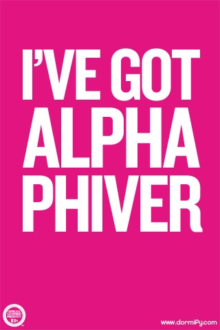 We've Got Alpha Phiver! Take Your Spirit Everywhere You Go With Mobile and Desktop Wallpaper Options! Download your Alpha Phi Mobile/Desktop Wallpaper here: http://www.dormify.com/greek/alpha-phi/wallpaper-ap