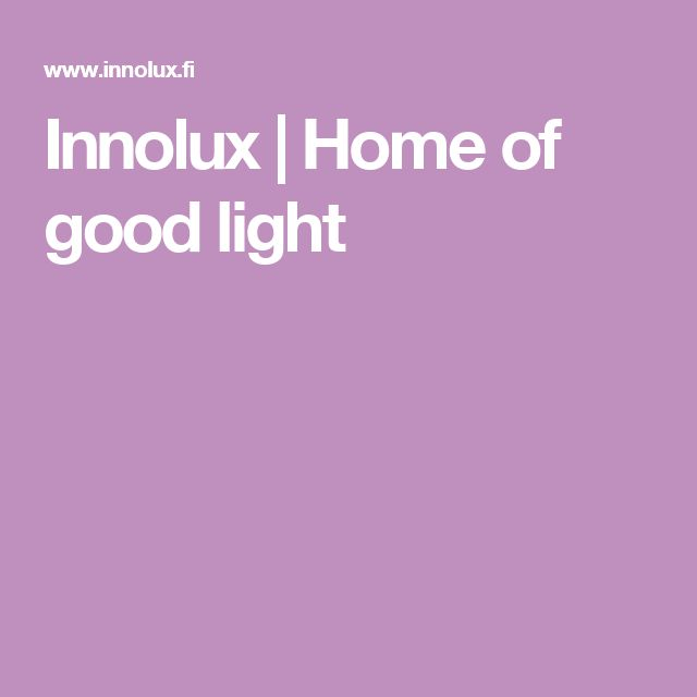 Innolux | Home of good light