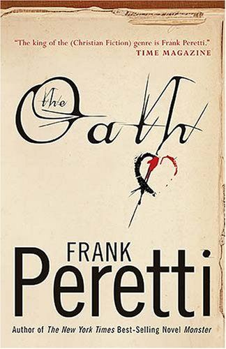 The Oath- Frank Peretti