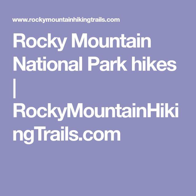 Rocky Mountain National Park hikes | RockyMountainHikingTrails.com