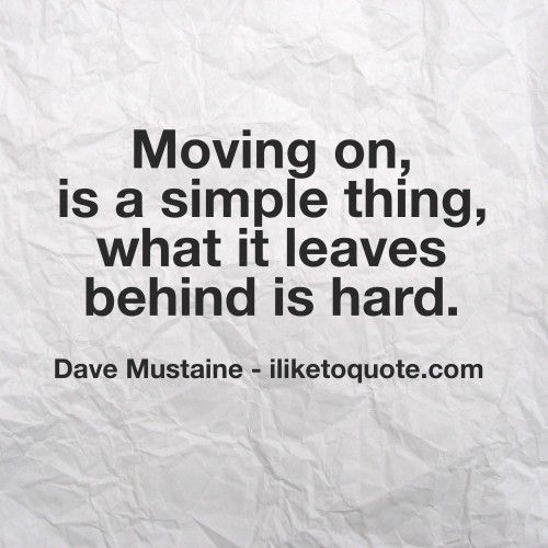92 Best Moving On Quotes Images On Pinterest