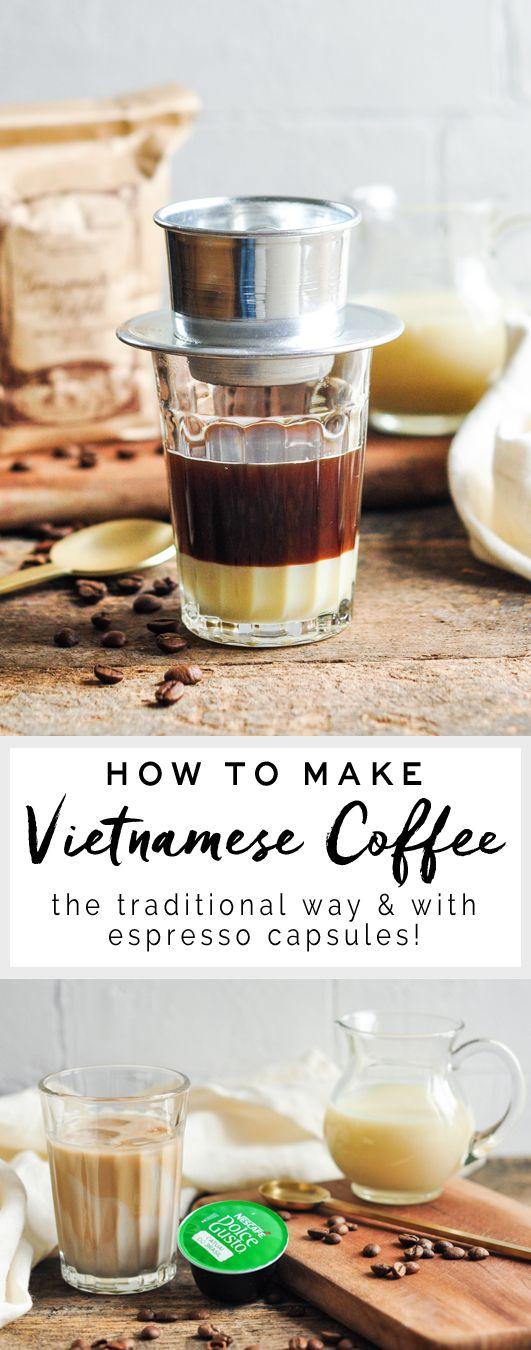 How to make Vietnamese coffee the traditional way and using espresso capsules | eatlittlebird.com