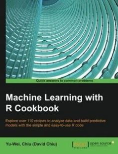 Machine Learning with R Cookbook: Explore over 110 recipes to analyze data and build predictive models with the simple and easy-to-use R code free download by Yu-Wei David Chiu ISBN: 9781783982042 with BooksBob. Fast and free eBooks download.  The post Machine Learning with R Cookbook: Explore over 110 recipes to analyze data and build predictive models with the simple and easy-to-use R code Free Download appeared first on Booksbob.com.
