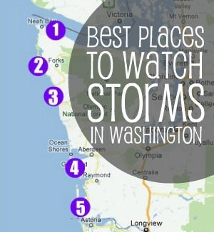 Best Spots for Storm Watching in Washington State--  We will do this for a vacation one of these days!
