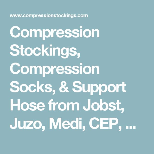 Compression Stockings, Compression Socks, & Support Hose from Jobst, Juzo, Medi, CEP, Sigvaris, Zensah & SmoothToe