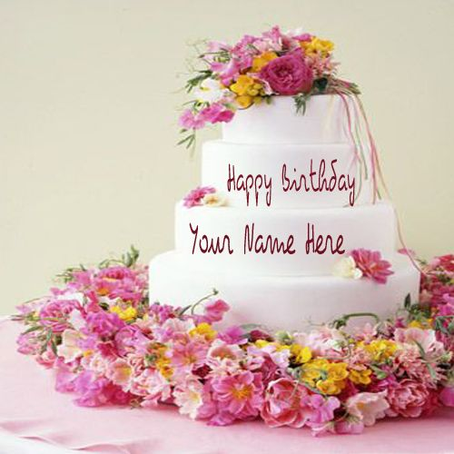 Write Your Name On Flower Birthday Cake Picture.Online Birthday Cake Wishes With Your Name.Happy Birthday Wallpapers With Namepix Online Free.