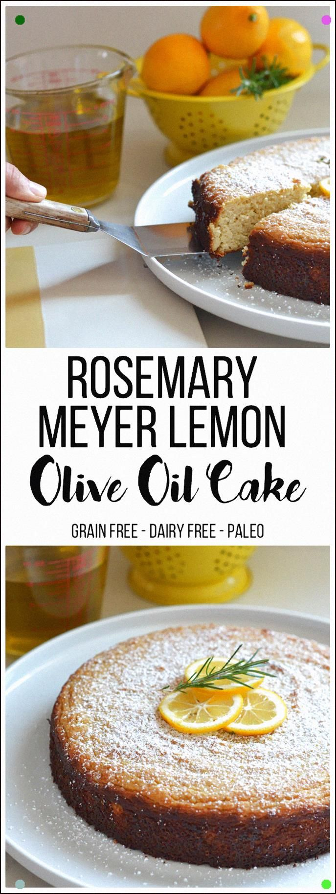 This Rosemary Meyer Lemon Olive Oil Cake Is Grain Free, Refined Sugar Free And D…