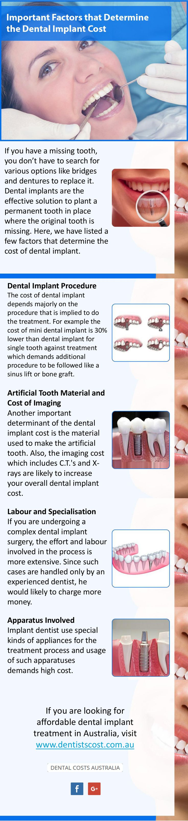 Important Factors that Affect the Dental Implant Cost in Australia - Getting a dental implant is becoming more affordable in Australia. Read this write up to find out the important factors that determine dental implant cost in Australia. Visit http://www.dentistscost.com.au/ for more information.