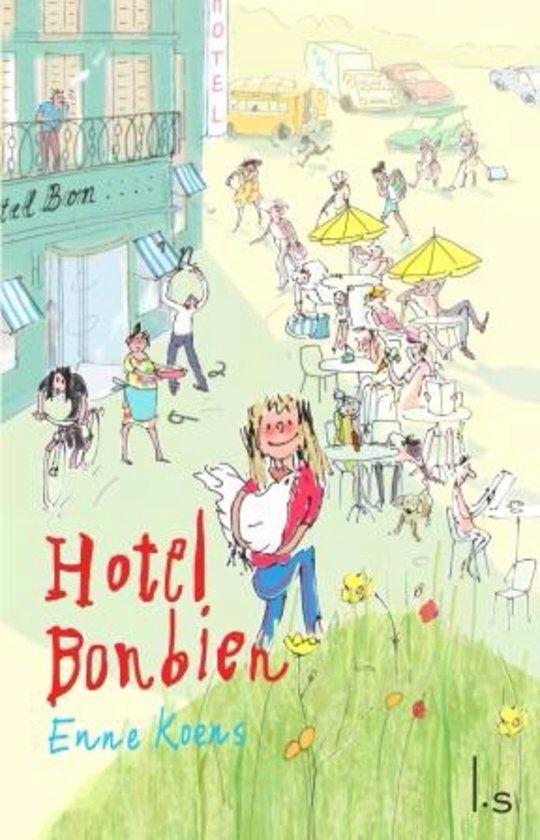45/52 Hotel Bonbien / Enne Koens. Goed geschreven lekker leesboek met toch nog een goede afloop.