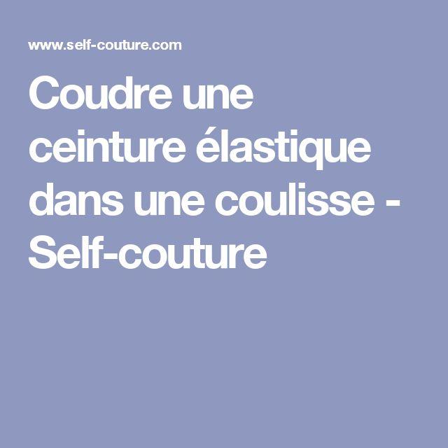 Coudre une ceinture élastique dans une coulisse - Self-couture
