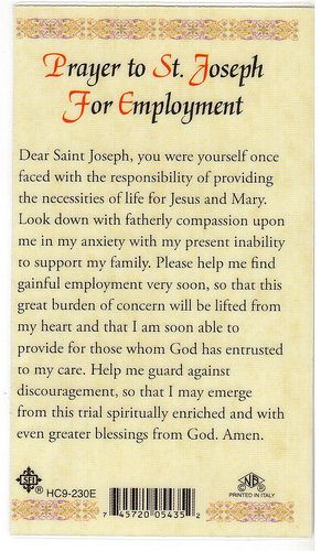 Prayer For Employment - pp: Found this in a local Catholic bookstore and had to buy it. This is on one side of a prayer card for employment.  I gave the card to my daughter and hope it helps her find a job!