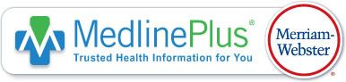 MedlinePlus by Merriam-Webster / Medical Dictionary with written & audible pronunciation guide.