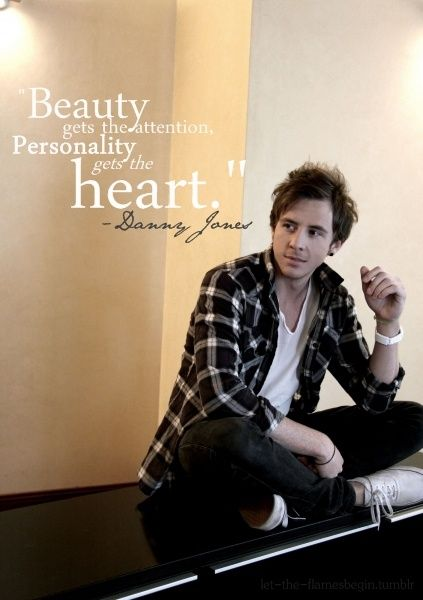 Beauty gets the attention, Personality gets the heart - Mr Jones