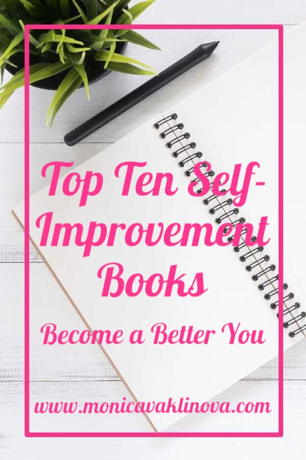 This list of ten self-improvement books is going to shape your life and make you a new and better you! Find inspiration and change your life here!