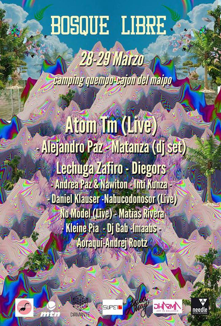 Atom TM, Alejandro Paz, Daniel Klauser, Matanza y más en festival Bosque Libre. Tickets en preventa ya disponibles.