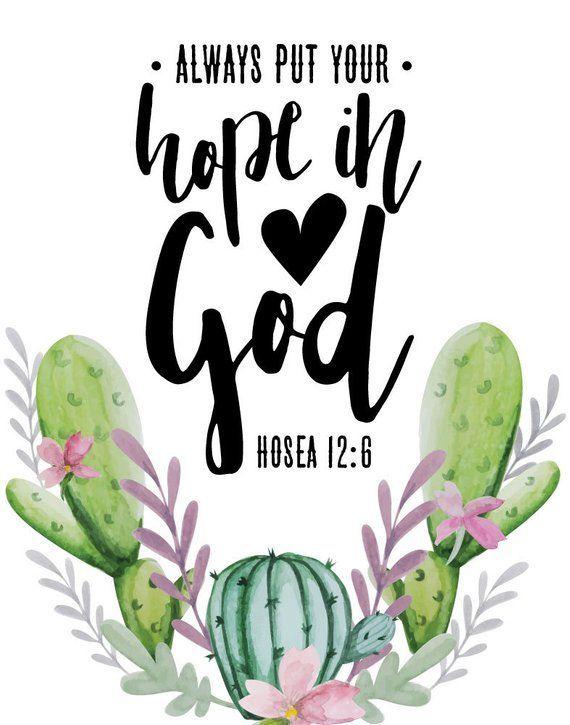 Always put your hope in God Hosea 12:6 – Bible Verse Print, Bohemian Print, Wall Art, Scripture Prin