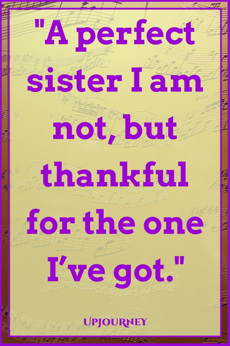 Thankful For My Sister Quotes : thankful, sister, quotes, [BEST], Sister, Quotes, Sample, Messages, 2021), Inspirational, Sisters,, Funny,, Birthday