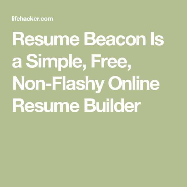 resume beacon is a simple free non flashy online resume builder