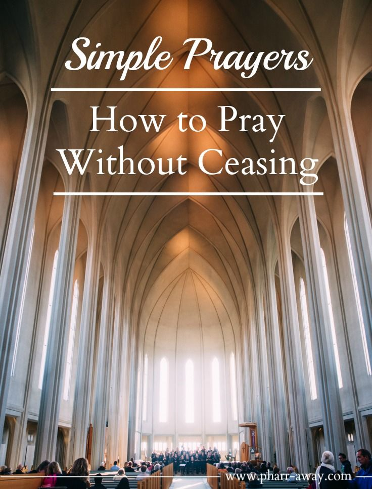 Simple Prayers – How to Pray without Ceasing