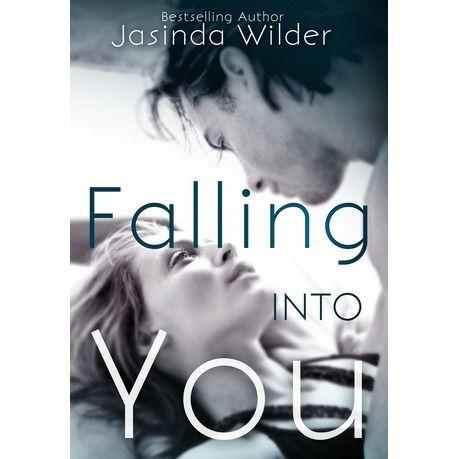 Falling Into You by Jasinda Wilder