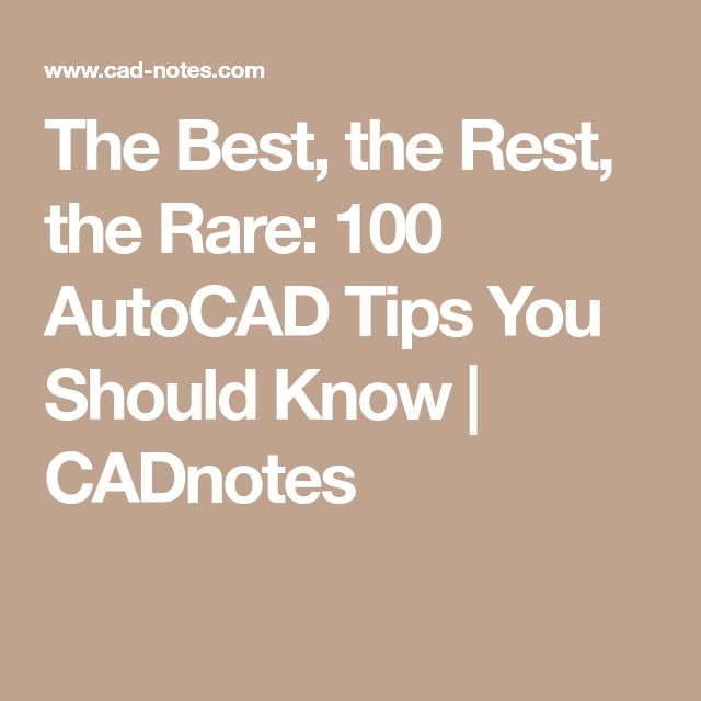 28 best autocad images on pinterest scooter girl vespa girl and the best the rest the rare 100 autocad tips you should know fandeluxe Gallery