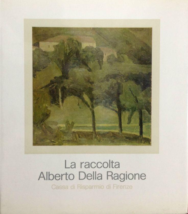LA RACCOLTA ALBERTO DELLA RAGIONE,  Cassa di Risparmio di Firenze,   1970