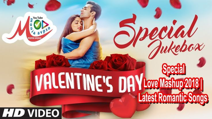 Valentine's Day Special | Love Mashup 2018 | Latest Romantic Songs | Vid...