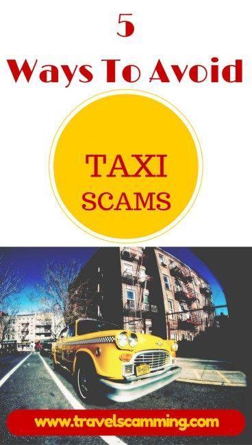 5 Ways To Avoid Taxi Scams