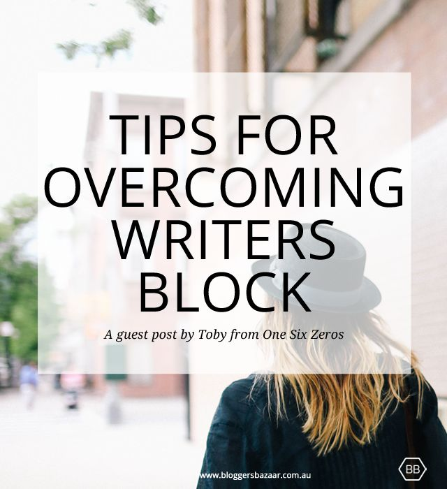 the steps on overcoming a writers block How to crush writer's block with these 10 delicious tools marketing tools to overcome writer's block get past the block by taking these action steps.
