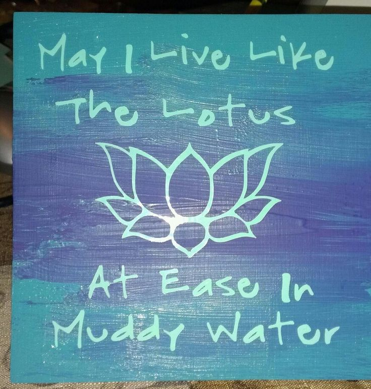 Buddust Lotus quote, on wood, made with acrylic paint and Sure Cuts a lot software and cricut machine.