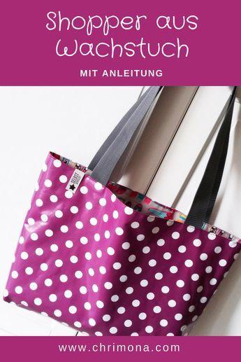 Shopper Tasche aus Wachstuch – mit kostenloser Anleitung zum kostenlosen Downloa…
