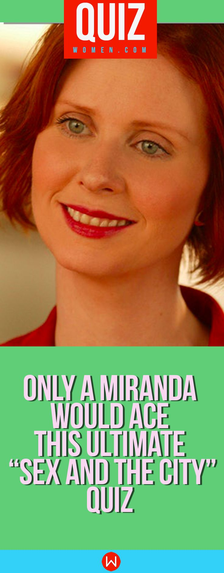 """Only A Miranda Would Ace This Ultimate """"Sex And The City"""" Quiz TV Show Quiz, Tv Show Trivia, Sitcoms Quiz, Sex and The City Trivia, Sex and The City Knowledge, TV Knowledge Trivia, Carrie Bradshaw, Buzzfeed Quizzes, Playbuzz Quiz What would Miranda Hobbes do?"""