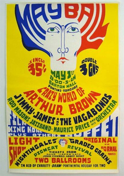 May Ball • The Crazy World of Arthur Brown ▪ Jimmy James and the Vagabonds ▪ Rod Masons Jazzband ▪ Maurice Price and the Orchestra ▪ Torquay, UK in May, 1 1968.