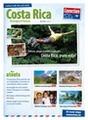 Costa Rica: Volcans, plages & forêts tropicales... Costa Rica, pura vida!
