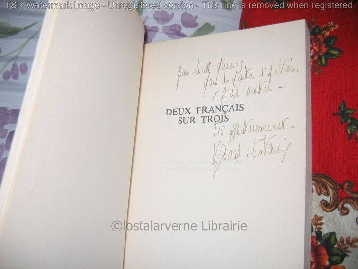 """""""2 Français sur 3"""" Valéry Giscard D'Estaing Avec Bel Envoi Autographe 1984 Essai"""