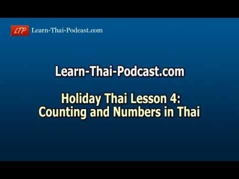 Holiday Thai Language Lesson 4 p1: Thai Numbers