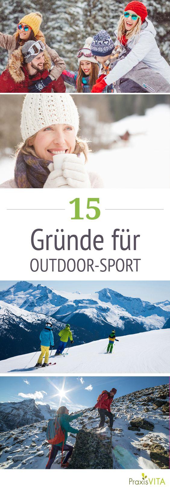 15 Gründe, warum uns Outdoor-Sport so gut tut #outdoorsports