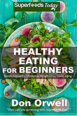 10 May 2017 : Healthy Eating For Beginners: Quick